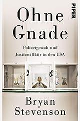 Ohne Gnade: Polizeigewalt und Justizwillkür in den USA Paperback