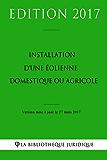 Installation d'une éolienne domestique ou agricole