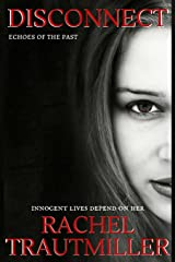 Disconnect (The Bening Files) (Volume 2) Paperback