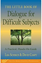 The Little Book of Dialogue for Difficult Subjects: A Practical, Hands-On Guide (Little Books of Justice & Peacebuilding) Kindle Edition