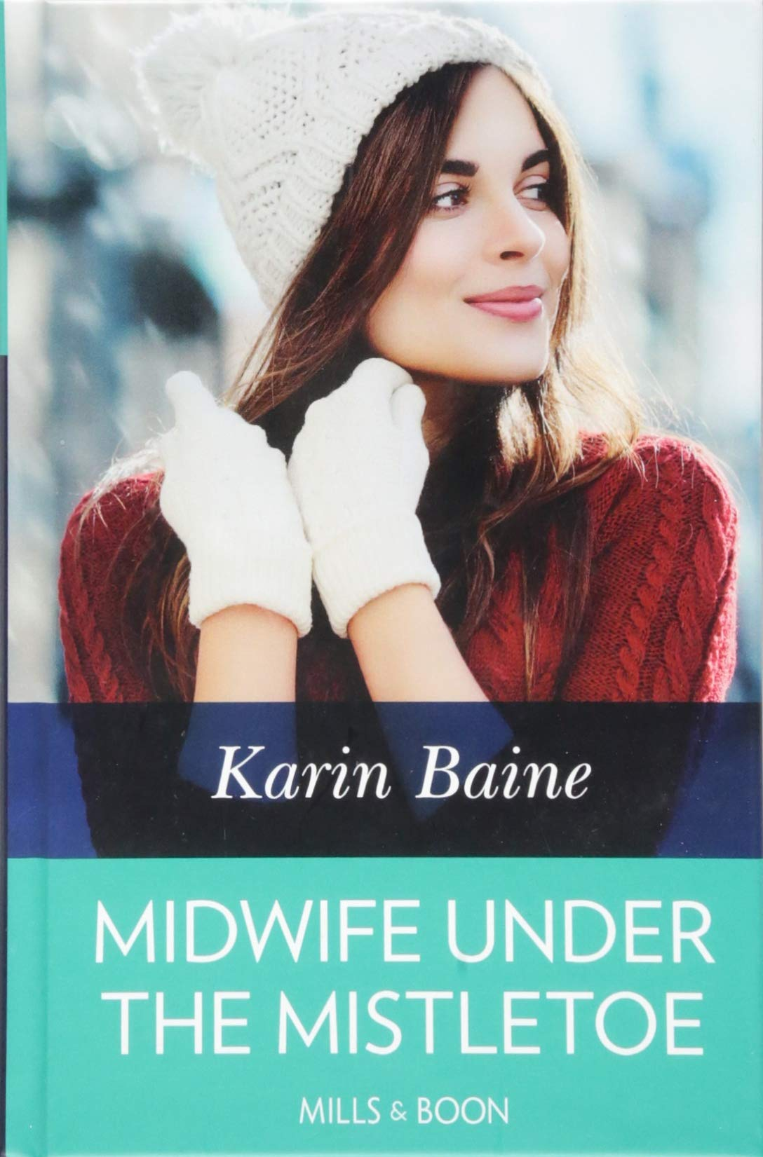 Midwife Under The Mistletoe by Mills and Boon