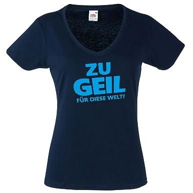 Damen V Ausschnitt Shirt Zu Geil Für Diese Welt Coole