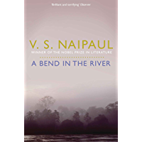 A Bend in the River (Picador Classic Book 99)