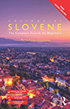 Colloquial Slovene: The Complete Course for Beginners (Colloquial Series (Book Only))