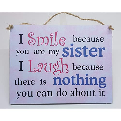 hmhome i smile because you are my sister hanging plaque sister gift birthday christmas - What To Get My Sister For Christmas