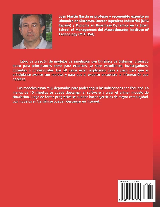 Amazon.com: Dinámica de Sistemas 50 modelos: Gestión ambiental, empresarial y social con Vensim (Spanish Edition) (9781728732817): Juan Martín García: Books