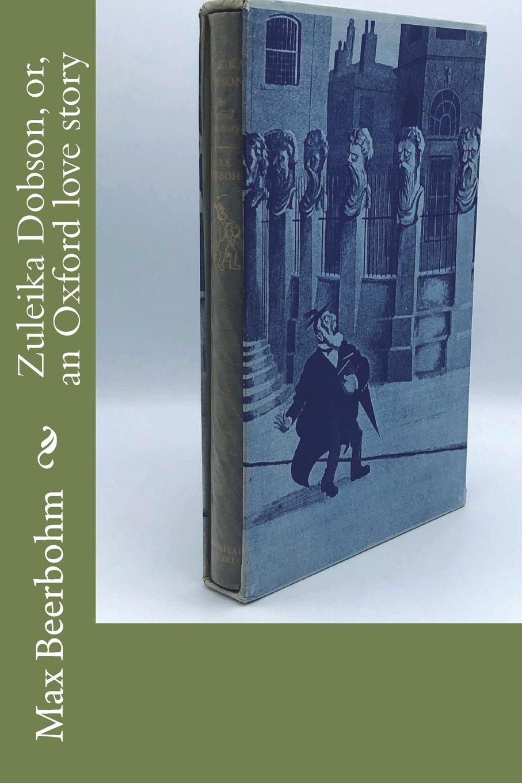 Zuleika Dobson, or, an Oxford love story ebook