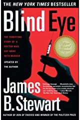Blind Eye: The Terrifying Story Of A Doctor Who Got Away With Murder Kindle Edition