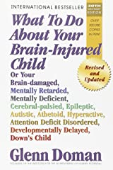 What To Do About Your Brain-injured Child Paperback