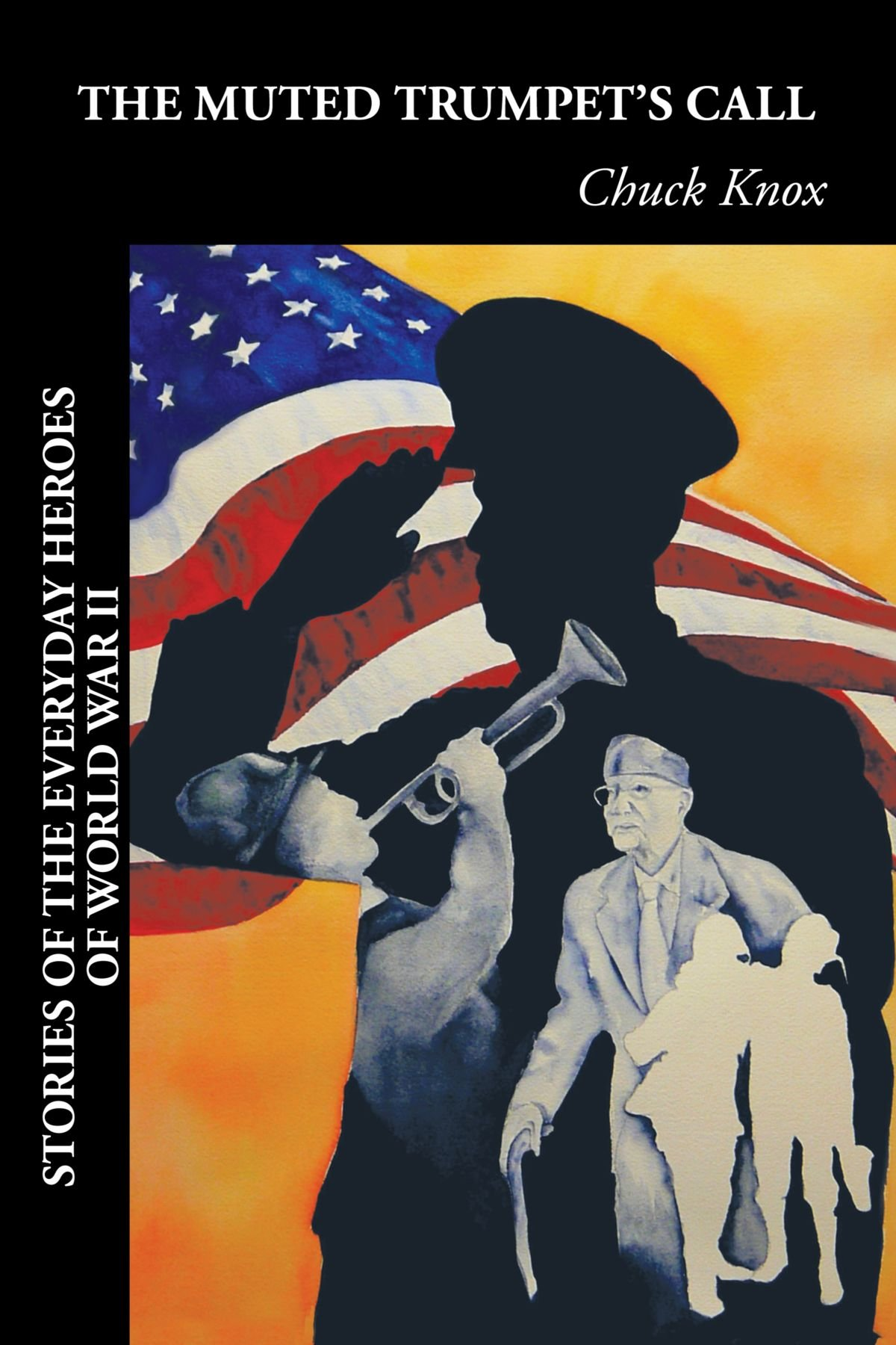 Download The Muted Trumpet's Call: Stories of the Everyday Heroes of World War II ebook