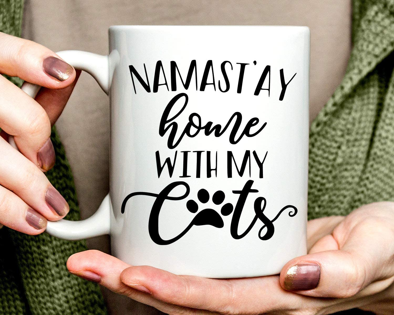 Cat Coffee Mug Namast'Ay Home With My Cats Mug Gift Stay Home With My Cats Mug 11oz