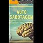Auto sabotagem: Domine sua Mente