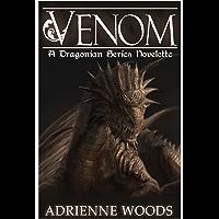 Venom: A Dragonian Series Novelette (The Dragonian Series) (English Edition)