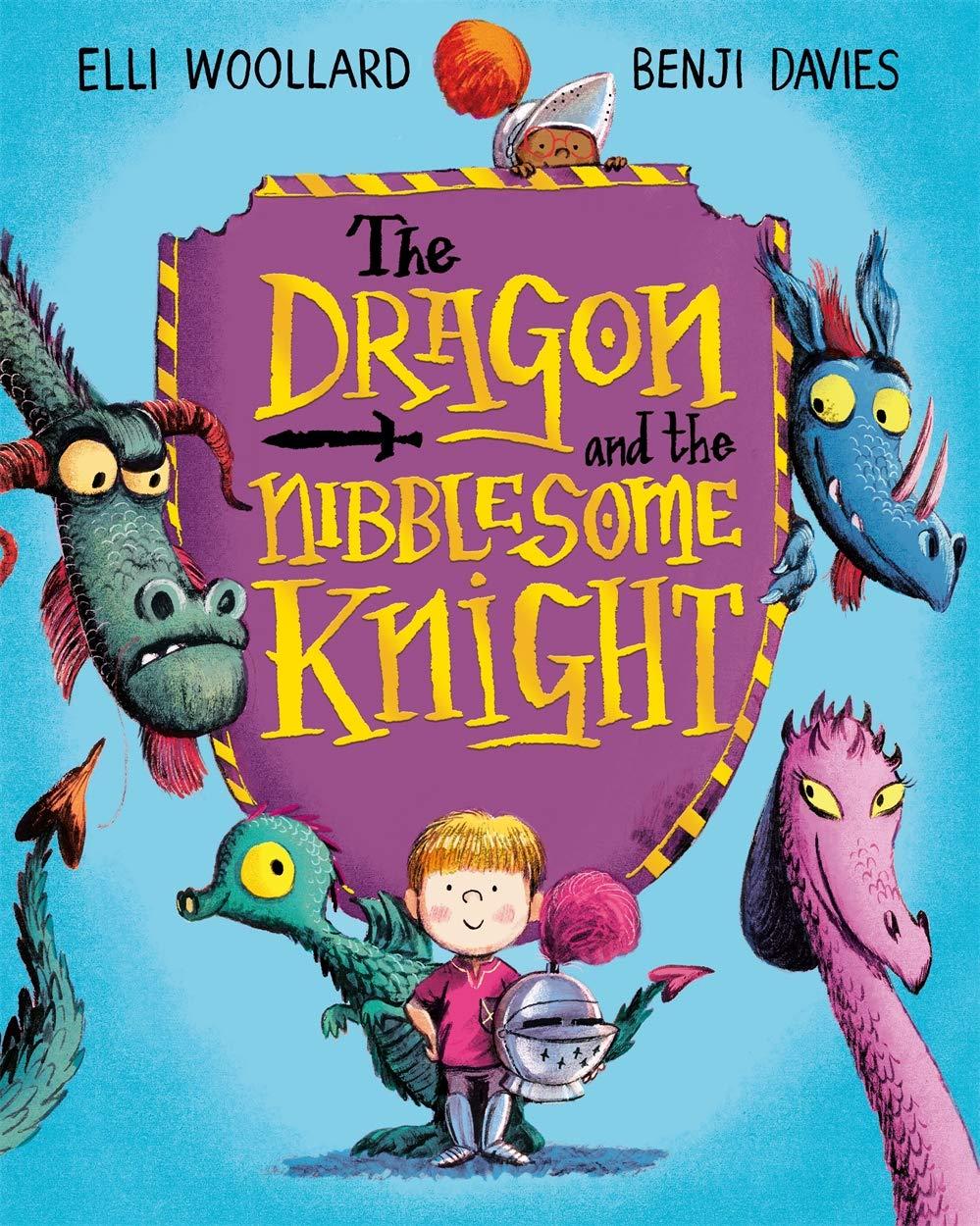 The Dragon and the Nibblesome Knight: Amazon.co.uk: Woollard, Elli, Davies,  Benji: Books