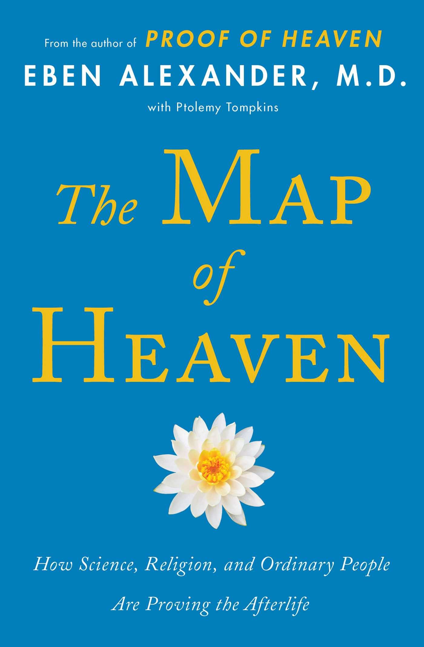 Map Of Heaven The Map of Heaven: How Science, Religion, and Ordinary People Are