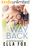 On The Way Back (The Retake Duet Book 2)