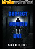 Subject Number One: An I Am Phantom Novella