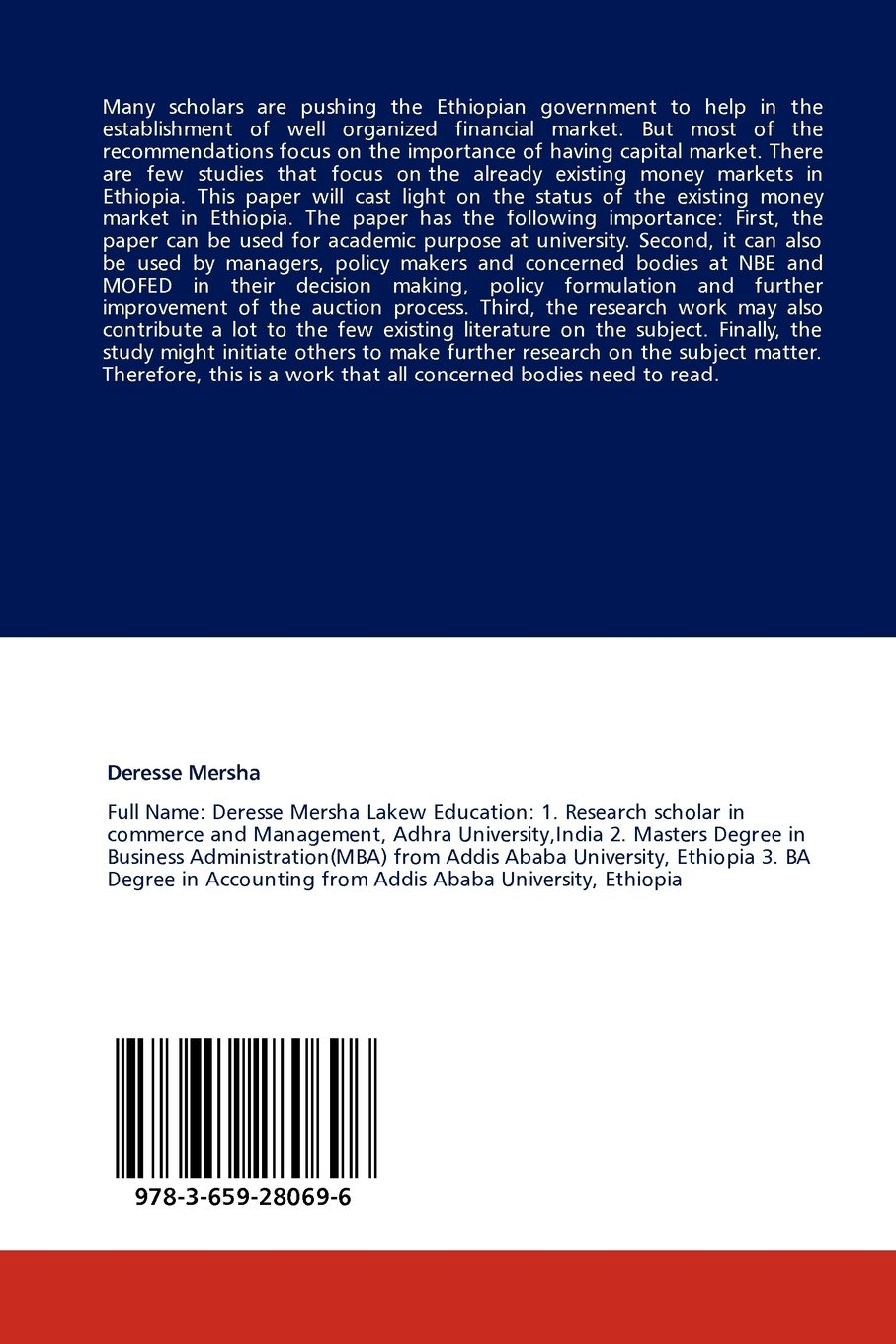 Assessment of Money Markets in Ethiopia: An Investigation of