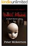 Doll Face: A Short Horror Story