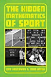 The Hidden Mathematics of Sport: Beating the Odds in Your Favourite Sports