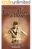 Less Than a Day: An M/M Paranormal Romance (Chasing Time Book 1)