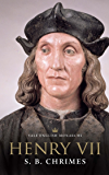 Henry VII (The English Monarchs Series)