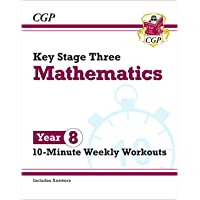 New KS3 Maths 10-Minute Weekly Workouts - Year 8