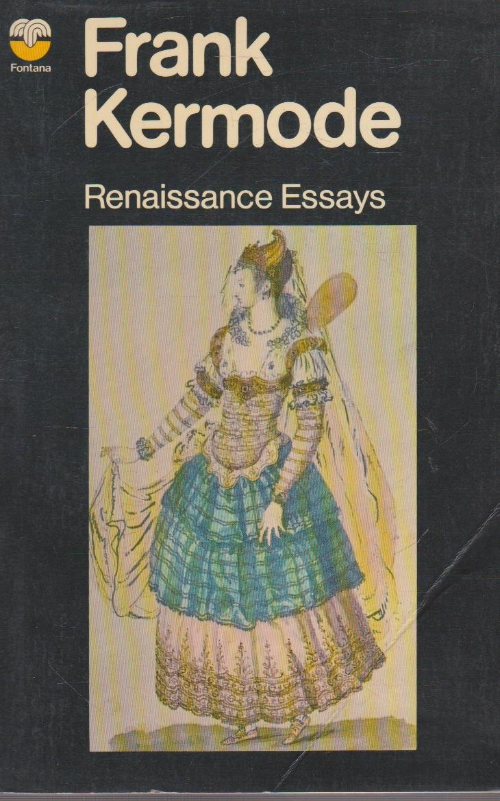 renaissance essays amazon co uk frank kermode books