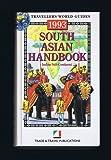 South Asian Handbook 1993: India, Pakistan, Nepal, Bangladesh, Sri Lanka, Bhutan, the Maldives (Footprint Handbook)