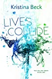 Lives Collide: Collide Series Book One