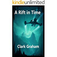 A Rift in Time (Time Loop Book 3)