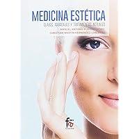 Medicina Estética. Claves, Abordajes y Tratamientos (Ciencias Sanitarias)