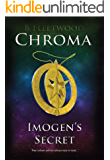Imogen's Secret (Chroma Book 1)