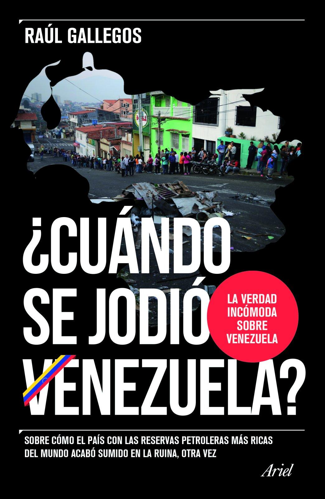 ¿Cuándo se jodió Venezuela? (Spanish Edition)