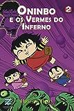 Oninbo e os Vermes do Inferno - Volume 2