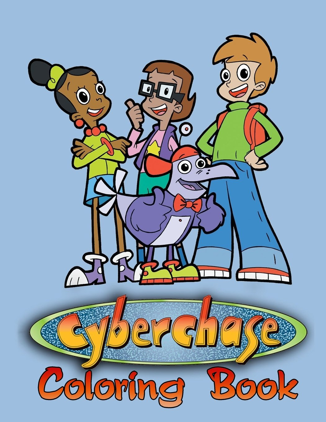 Cyberchase Coloring Book: One of the Best Coloring Book for Kids and Adults, Mini Coloring Book for Little Kids, Activity Book for All Family Members ... Books for Girls, Coloring Books for Boys ebook