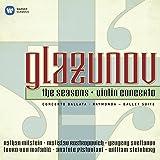 Glazunov: The Seasons, Violin concerto: Concerto Ballata, Raymonda, Ballet Suite