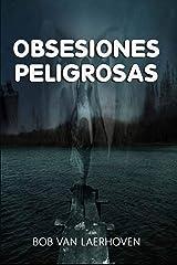 Obsesiones Peligrosas (Spanish Edition) Kindle Edition