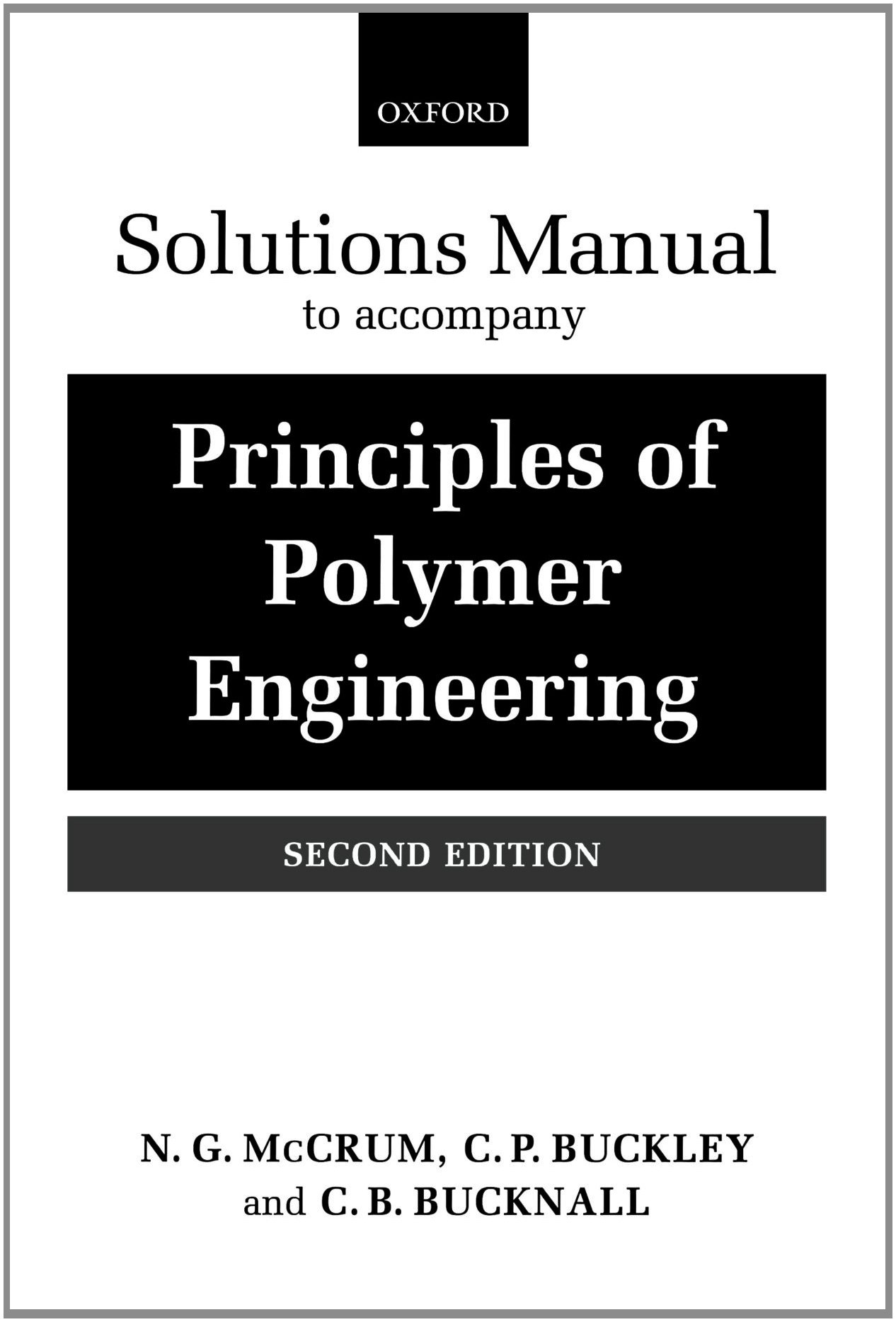 Buy Principles of Polymer Engineering: Solutions Manual Book Online at Low  Prices in India | Principles of Polymer Engineering: Solutions Manual  Reviews ...