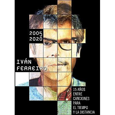 Iván Ferreiro - 15 Años Entre Canciones Para el Tiempo Y La Distancia (5 Cd)