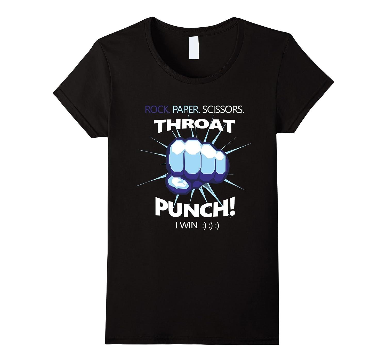 Rock Paper Scissors Throat Punch – I Win Cool Funny T-Shirt