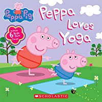 Peppa Loves Yoga (Peppa Pig)