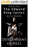 Descendant of Hell: A Supernatural Thriller that will leave your heart pounding (EDWARD KING Book 2)