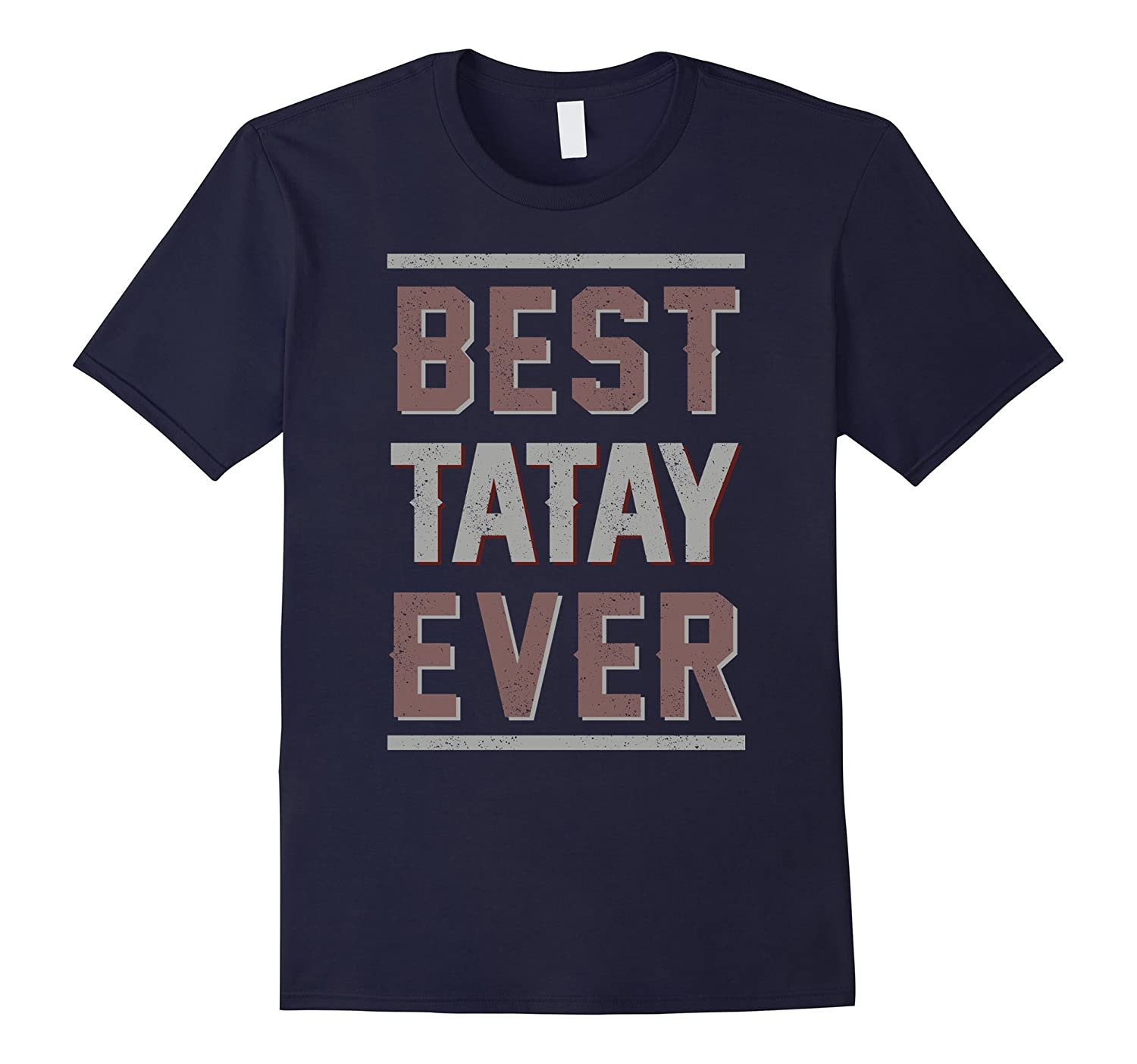 Father's day gift shirt Best Tatay Ever Filipino father Tee-Loveshirt
