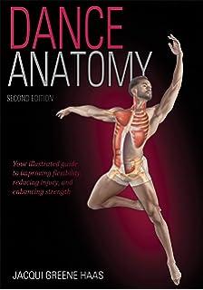 Dance Anatomy (Sports Anatomy): Jacqui Greene Haas: 9780736081931 ...