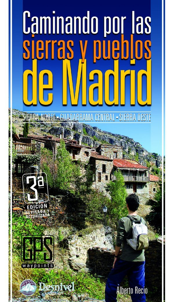 Caminando por las sierras y pueblos de Madrid Guias De ...