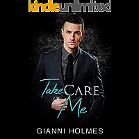 Take Care of Me (Taking Care Book 2)