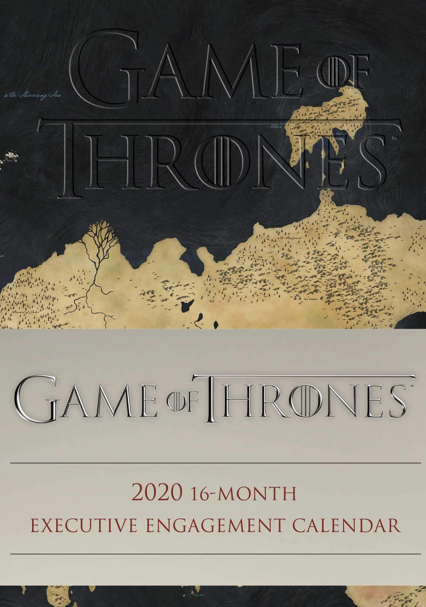 game of thrones 2020 16 month executive engagement calendar