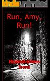 Run, Amy, Run! (English Edition)