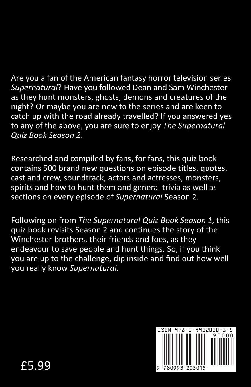 The Supernatural Quiz Book Season 2: 500 Questions and